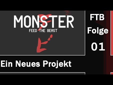 Let's Play Minecraft FTB Monster #01 | Ein Neues Projekt