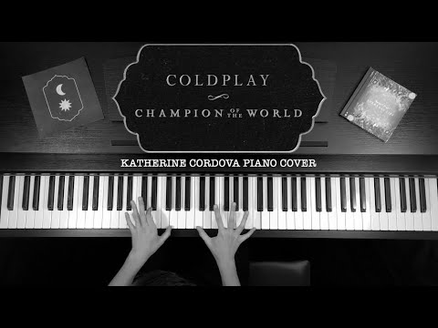 Coldplay - Champion Of The World (HQ Piano Cover)
