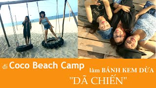 "Đi Coco Beach Camp làm bánh kem dừa ""dã chiến"""