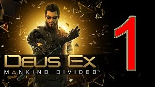 "Deus Ex Mankind Divided Walkthrough Part 1 Gameplay Demo lets play ""Deus Ex Mankind Divided"""