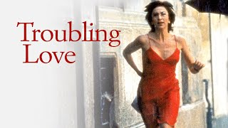 Troubling Love official US trailer
