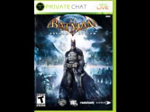 Signed In Private Chat #2: Batman Arkham Asylum