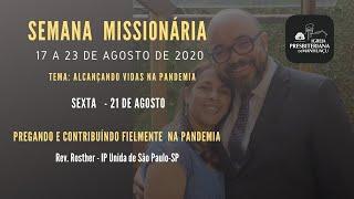 SEMANA MISSIONÁRIA - IGREJA PRESBITERIANA DE MANHUAÇU
