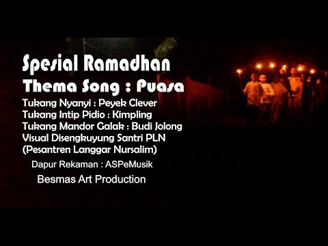 Puasa Ramadhan. Voc : Peyek Clever (Official Music Video ASPeMusik)