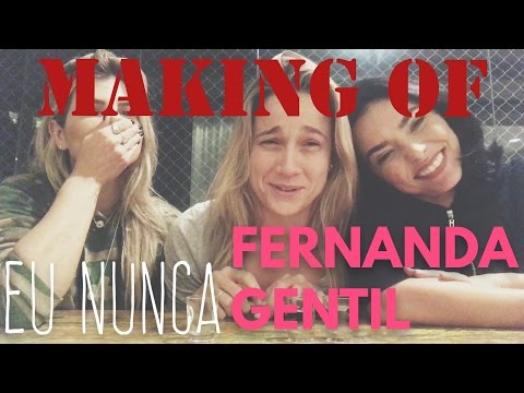 MAKING OF - EU NUNCA com FE GENTIL