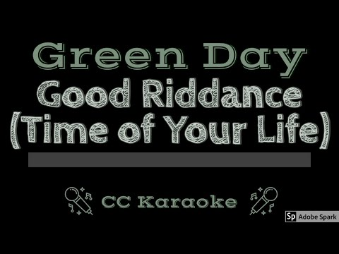 Green Day   Good Riddance Time of Your Life CC Karaoke Instrumental
