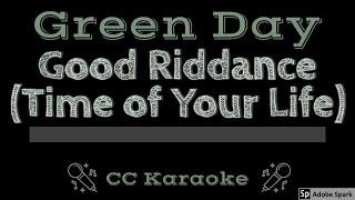 Green Day • Good Riddance • Time of Your Life (CC) [Karaoke Instrumental Lyrics]