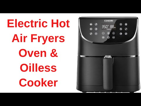 cosori-electric-hot-air-fryers-oven-&-oilless-cooker-review