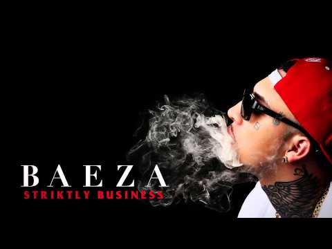 Baeza - Striktly Business (Audio)