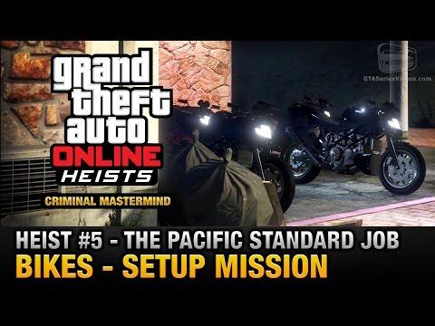 GTA Online Heist #5 - The Pacific Standard Job - Bikes (Criminal Mastermind)