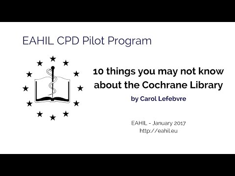 10 things you may not know about the Cochrane Library by Carol Lefebvre.