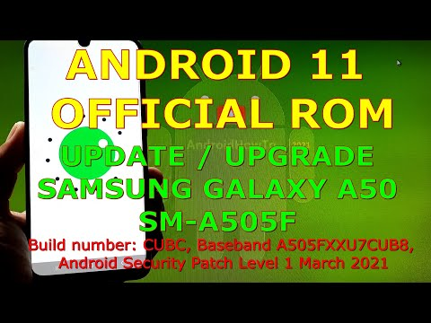How to Update Samsung Galaxy A50 SM-A505F to Android 11 Official ROM
