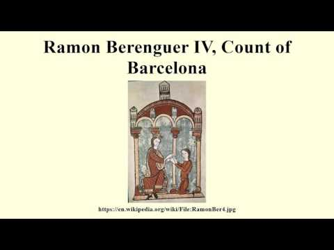 Ramon Berenguer IV, Count of Barcelona
