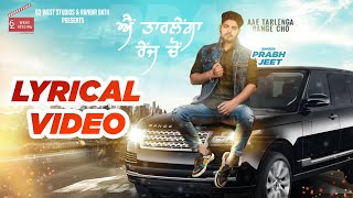 Ae Tarlainga Range Cho Prabh Jeet Free MP3 Song Download 320 Kbps