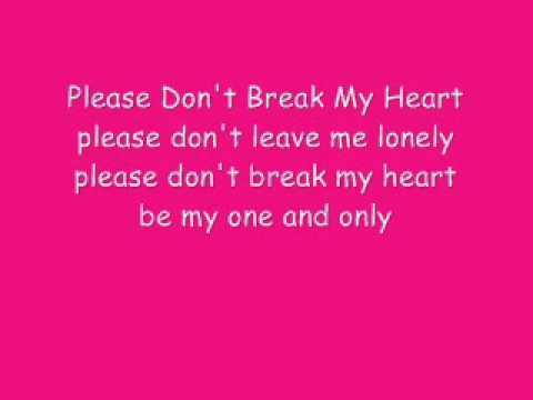 Please Dont Break My Heart Quotes Meinafrikanischemangotabletten
