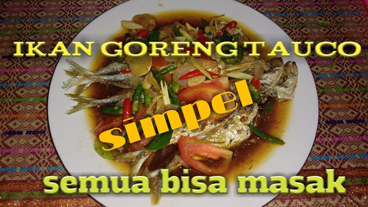 ikan goreng tauco mudah  enak   bisa masak youtube Resepi Masak Ikan Lumek Enak dan Mudah