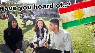 Have You Heard Of KURDISTAN? پرسیار له خهڵك، كوردستانت بیستوه؟ Video