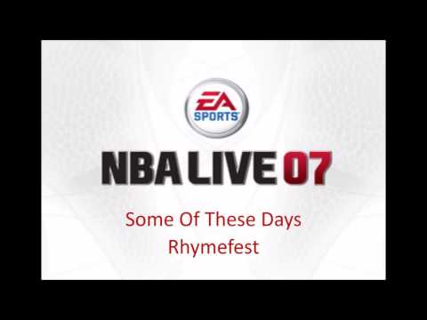 Rhymefest - Some Of These Days (NBA Live 07 Edition)