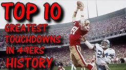 Top 10 Greatest Touchdown Catches In 49ers History