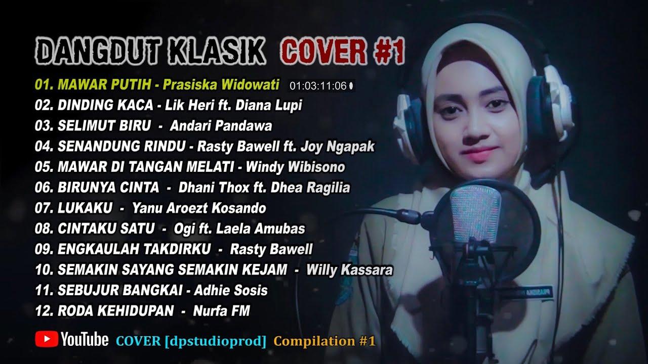 DANGDUT KLASIK COVER TERBAIK [Full Album] Lagu Pilihan ...