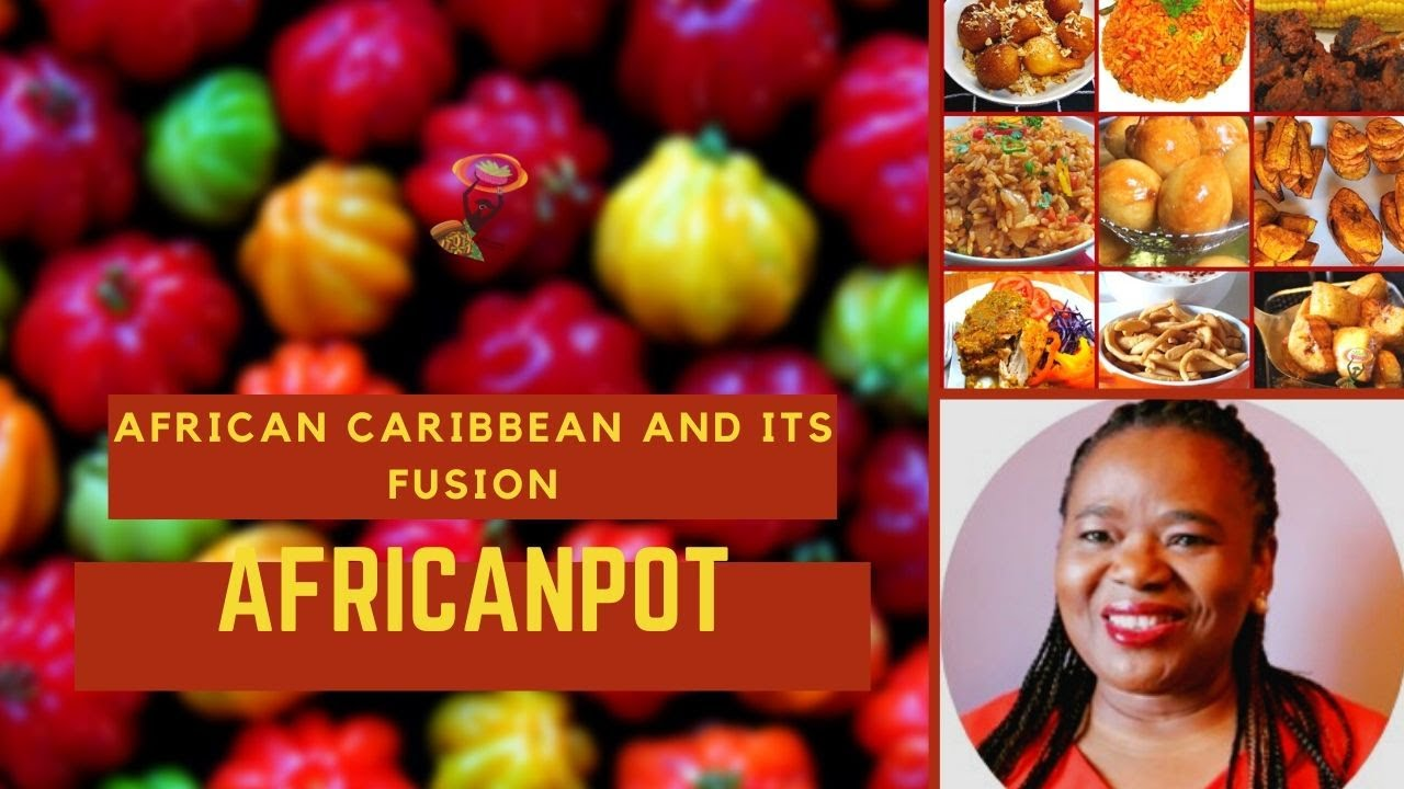 BEST AFRICAN AND CARIBBEAN COOKING - CREATING A TASTE FOR LIFE!