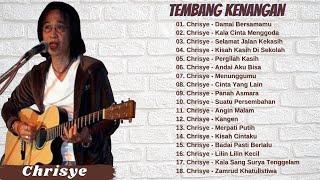 Chrisye Full Album - Tembang Kenangan | Lagu Lawas Nostalgia 80an - 2000an Terbaik Sepanjang Masa
