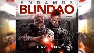 Bulin 47 - Blindao [Ft. El Mega] [Audio Oficial]