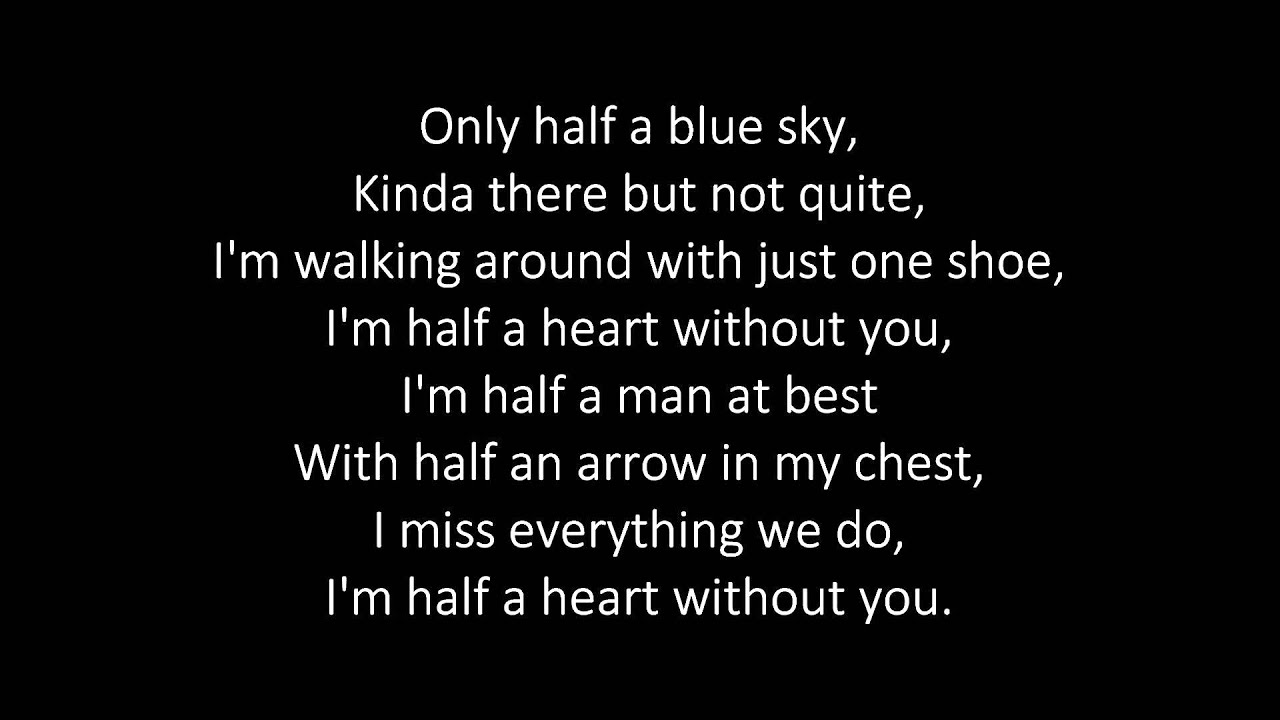 One Direction - Half a Heart - Lyrics - YouTube