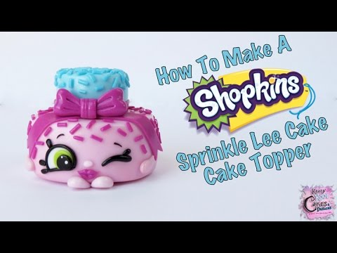 Shopkins Sprinkle Lee Cake Cake Topper EASY HOW TO