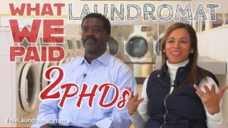 2 PHDs  How much can a Free Laundromat business earn? HOUSTON
