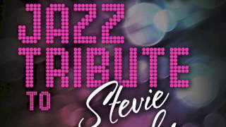 Ribbon in the Sky - Stevie Wonder Smooth Jazz Tribute