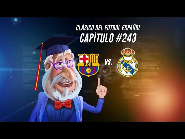 El Clásico Español, Barcelona vs. Real Madrid