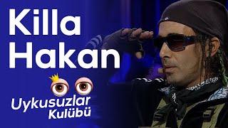 Killa Hakan - Okan Bayülgen ile Uykusuzlar Kulübü 21 Eylül 2019 3. Kısım