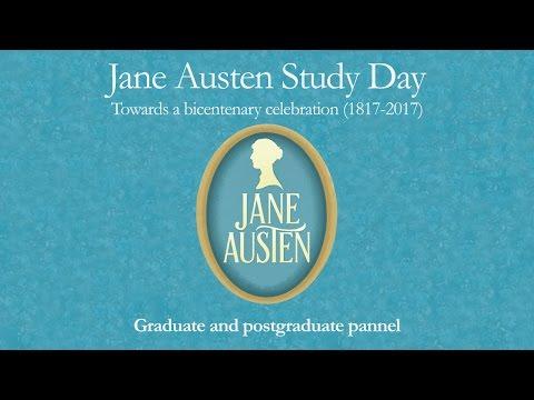 JANE AUSTEN STUDY DAY: GRADUATE AND POSTGRADUATE PANNEL