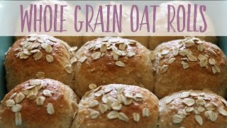 Whole Grain Oat Rolls | Healthy Homemade Recipe