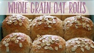 Whole Grain Oat Rolls  Healthy Homemade Recipe