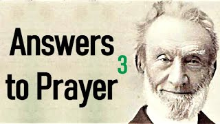George Müller (Christian audiobook) - Answers to Prayer, from George Müller