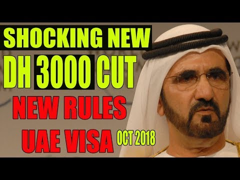 Dubai: UAE's New Visa RULES to Come into Effect Today - from OCTOBER 2018(MUST WATCH).