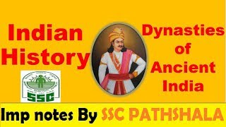 Dynasties of ANCIENT INDIA || SSC PATHSHALA