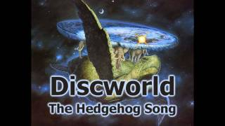 The Hedgehog Song (w/ bass version) - Discworld