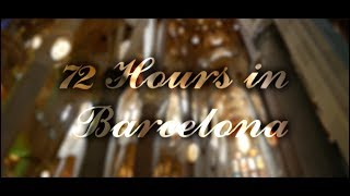72 hours in barcelona | OPG Films