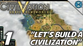 "Civilization V BNW -Ep. 1- ""Let"