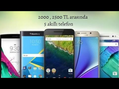 2000 , 2500 TL arasında 5 akıllı telefon 26 haziran ( 2018 )