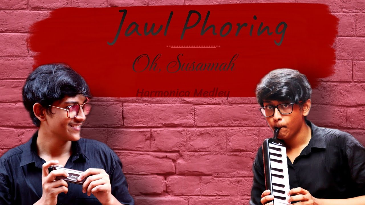 Download JAWL PHORING (MEDLEY- OH SUSANNA) | HARMONICA COVER।  MELLOWPHILE।