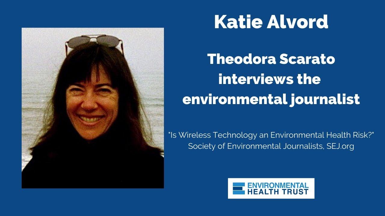 5G Wireless Health Risks: Environmental Journalist Katie Alvord Interviewed by EHT