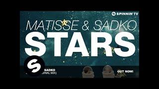Matisse & Sadko - Stars (Original Mix)
