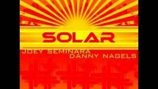 Joey Seminara & Danny Nagels - Solar (Original Mix)