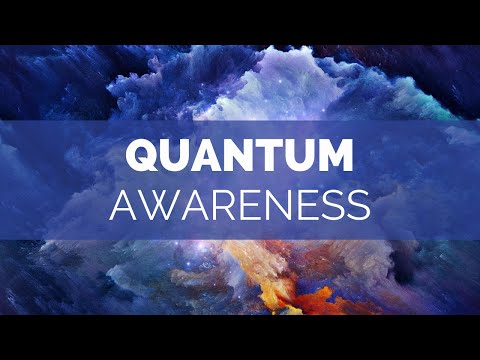 Quantum Awareness - Heightened Senses - 108 Hz + 40 Hz + 9 H