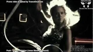 Push - Universal Nation (Jonas Stenberg rework / remix) [Jessica Alba dance Sin City]