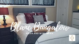 Relax And Wine Down In Blanc Bungalow